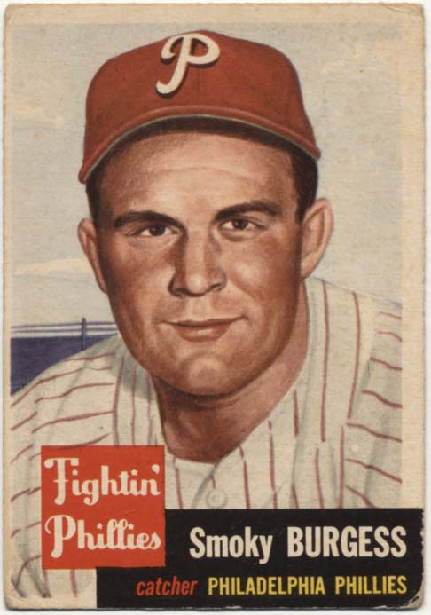 Lot #287 1953 Topps # 10 Burgess Cond: GVG