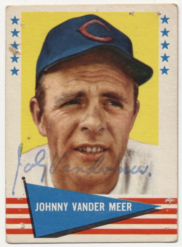 Lot #23 1961 Fleer # 147 VanderMeer ( JSA LOA) Cond: 7