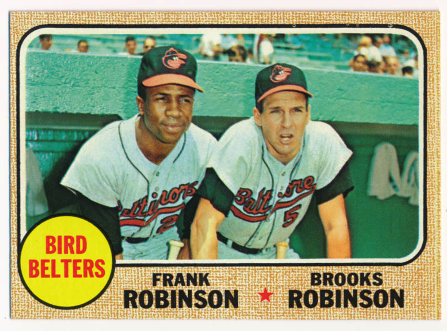 Lot #262 1968 Topps # 530 Bird Belters/Robinson Cond: NM