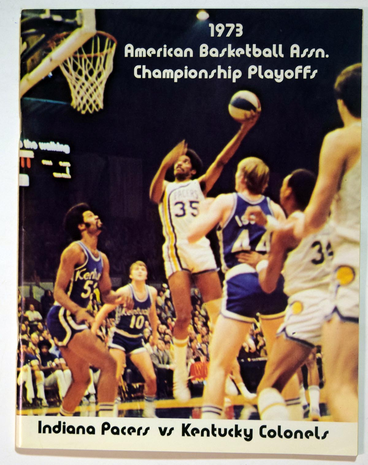 Lot #996 1973 Program  Kentucky - Indiana ABA Championship Cond: Ex-Mt/NM