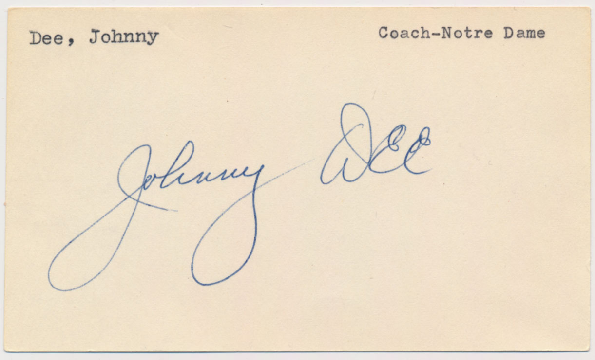 Lot #837  3 x 5  Dee, Johnny (Notre Dame coach, vintage) (JSA LOAA) Cond: 9