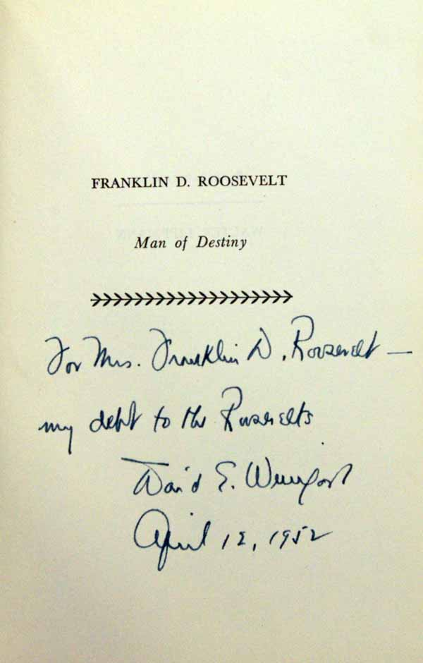 1952   Weingast, David E. Franklin D. Roosevelt Man of Destiny