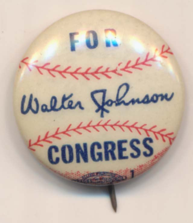 Lot #1483 1940 Pin  Walter Johnson for Congress Cond: Nm-Mt