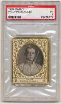 1908 T204 Ramly 106 Wildfire Schulte PSA 1