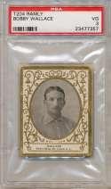1909 T204 Ramly 121 Bobby Wallace PSA 3