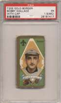 1911 T205 199 Wallace (with cap) PSA 1.5 mc