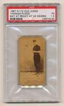 1887 N172 Old Judge  Flood, Thomas PSA 1.5