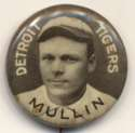 1910 Sweet Caporal Pins 108.2 George Mullen (Mullin) (large letters) NM