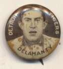 1910 Sweet Caporal Pins 36 Jim Delahanty Ex