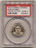 1910 Sweet Caporal Pins 130.1 Boss Schmidt (small letters) PSA 6