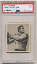 1948 Bowman 16 Thompson PSA 7