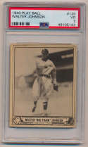1940 Play Ball 120 Walter Johnson PSA 3