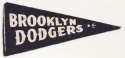 1940 Mini Pennant  Brooklyn Dodgers 5 1/2 inch Ex-Mt
