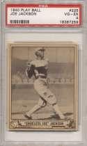 1940 Play Ball 225 Shoeless Joe Jackson PSA 4 (ctd)