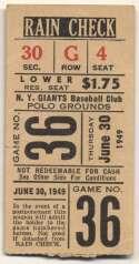 1949 Ticket  NY Giants Home (6/30/49) VG-Ex