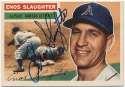 1956 Topps 109 Slaughter 9.5