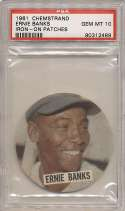 1961 Chemstand Iron On Patches 1 Ernie Banks PSA 10