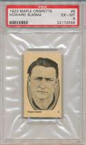1923 Maple Crispette 6 Howard Summa PSA 6 (pop 1/1, highest graded)