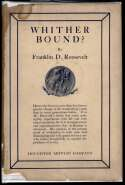1926   Roosevelt, Franklin. Whither Bound. Fine (dj Very Good)