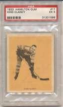 1933 Hamilton Gum 17 King Clancy PSA 5