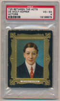 1911 T25 Between The Acts  DeWolf Hopper (Casey At The Bat) PSA 4