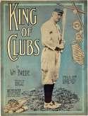 1912 Sheet Music  Ty Cobb King of Clubs VG-Ex/Ex