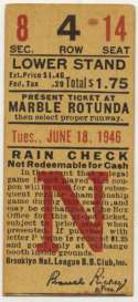 1946 Ticket  Brooklyn Dodgers Home (6/18/46) VG-Ex/Ex