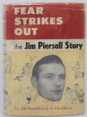 Book  Piersall, Jimmy Fear Strikes Out 1st Edition (signed to Toots Shor) 9
