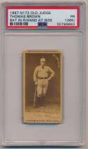 Lot #43 1887 N172 Old Judge  Thomas Brown Bat in R/Hand at Side Cond: PSA 1 MK