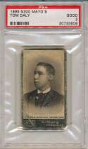 Lot #15 1895 N300 Mayo #   Tom Daly Cond: PSA 2